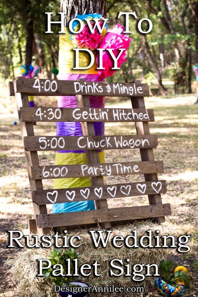 How To Make an Easy DIY Rustic Wedding Pallet Sign. This sign is perfect for an outdoor, country or rustic wedding. <3 from DesignerAnnilee.com
