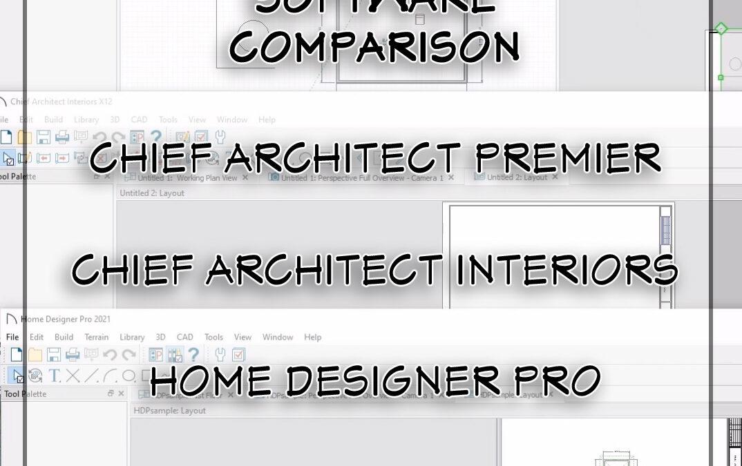 Software Comparison: Chief Architect Premier, Interiors, Home Designer Pro