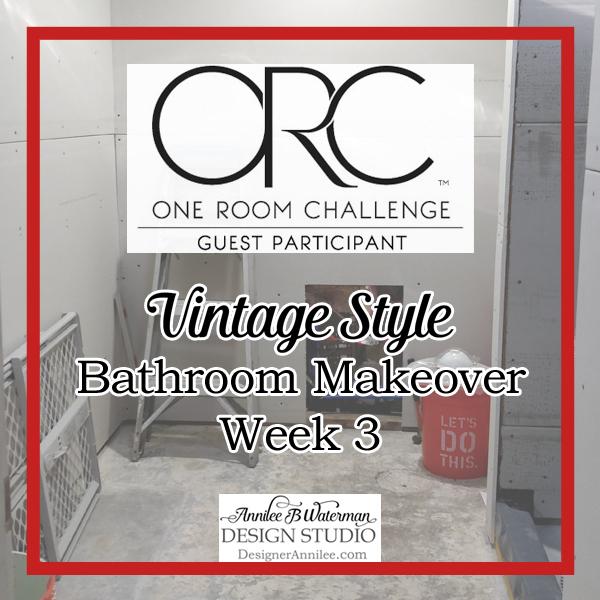 Vintage Style Bathroom One Room Challenge Week 3