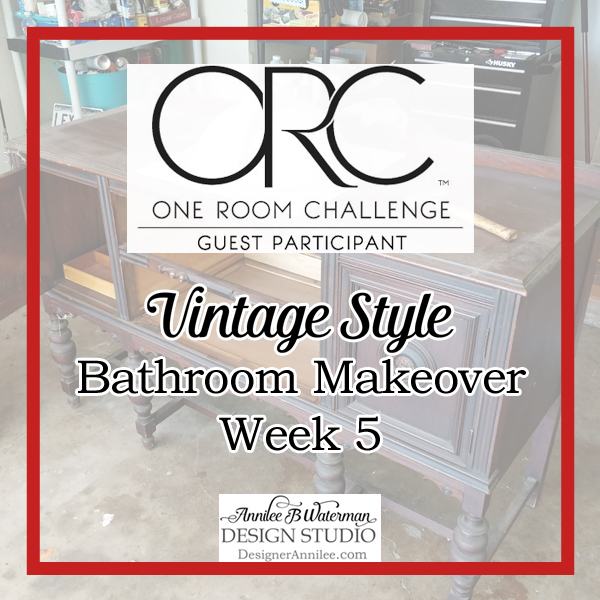 Vintage Style Bathroom One Room Challenge Week 5