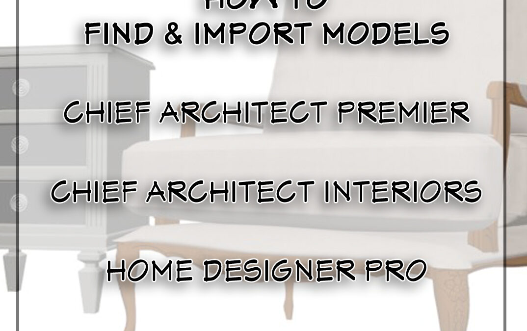 How To Import Models in Chief Architect
